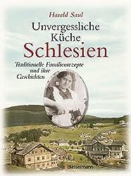 Unvergessliche Küche Schlesien: Traditionelle Familienrezepte und ihre Geschichten