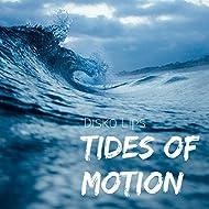 Tides Of Motion