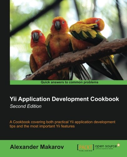Preisvergleich Produktbild Yii Application Development Cookbook - Second Edition (English Edition)