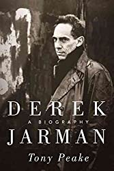 [Derek Jarman: A Biography] (By: Tony Peake) [published: March, 2011]
