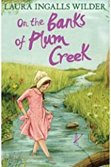 On the Banks of Plum Creek (The Little House on the Prairie) Paperback