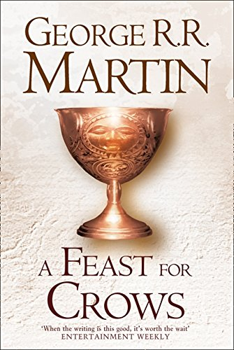 A Feast For Crows (Hardback reissue) (A Song of Ice and Fire, Book 4) por George R.R. Martin