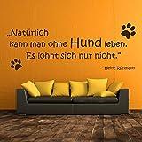 denoda Natürlich kann man ohne Hunde leben - H. Rühmann - Wandtattoo Schwarz 135 x 50 (Wandsticker Wanddekoration Wohndeko Wohnzimmer Kinderzimmer Schlafzimmer Wand Aufkleber)