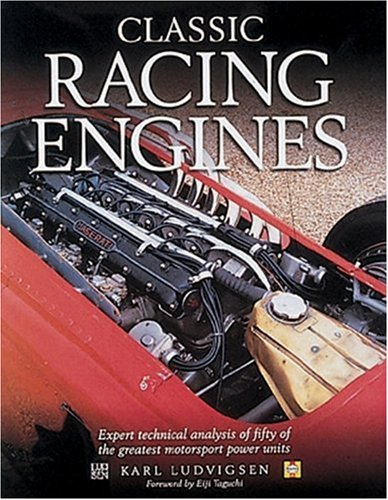 Classic Racing Engines por Karl Ludvigsen