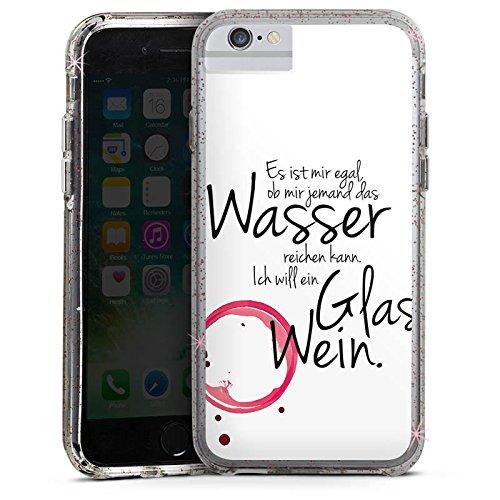 Apple iPhone 6s Bumper Hülle Bumper Case Glitzer Hülle Wein Spruch Lustig Bumper Case Glitzer rose gold