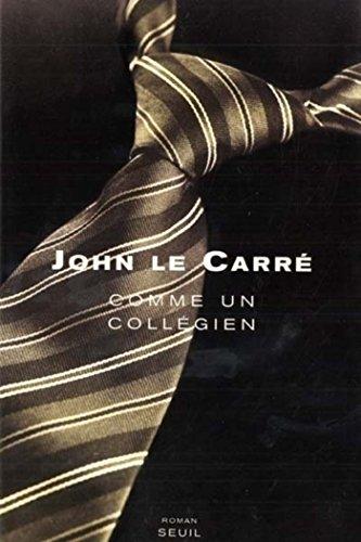 Comme un collégien par John Le Carré