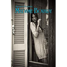 Madame Bovary by Gustave Flaubert: French Classics in French and English(Dual-Language Book)