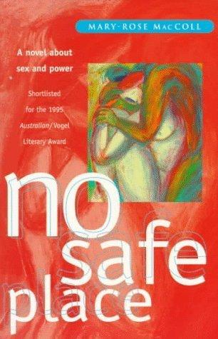 No Safe Place by Mary-Rose MacColl (1997-04-04) (Mary Rose Maccoll)