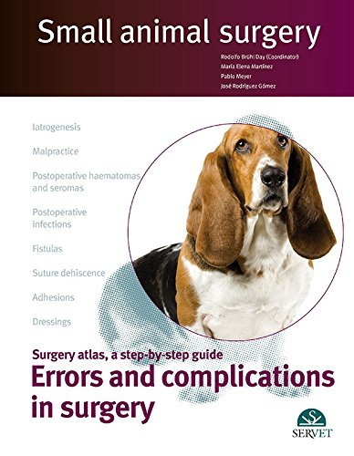 Errors and complications in surgery (papel+e-book) (Small animal surgery) - Veterinary books - Editorial Servet por Rodolfo Bruhl Day