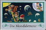 Die Mondkletterer (Mini-Bilderbuch Querformat)