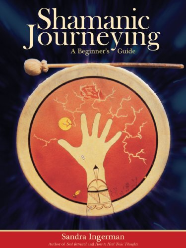 Shamanic Journeying: A Beginner's Guide (English Edition)