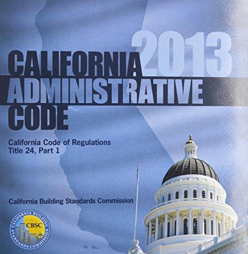 2013 California Administrative Code, Title 24 Part 1 (2013 Gebäude-codes)
