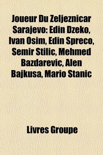 joueur-du-zeljeznicar-sarajevo-edin-d-eko-ivan-osim-edin-spre-o-semir-tili-mehmed-ba-darevi-alen-baj