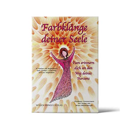 Farbklänge deiner Seele - Kartenset mit Begleitbuch: Feen erinnern dich an den Weg deines Herzens (Farbklänge deiner Seele / Feen erinnern dich)