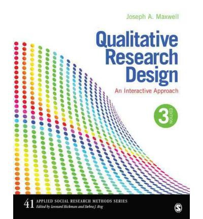 Qualitative Research Design: An Interactive Approach (Applied Social Research Methods #41) Maxwell, Joseph A ( Author ) Jun-08-2012 Paperback