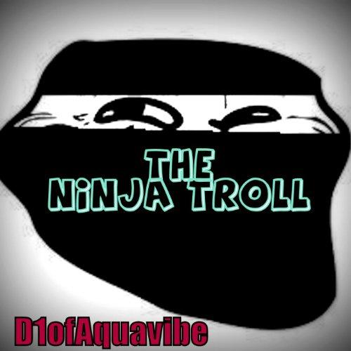 The Ninja Troll