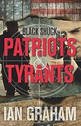 Black Shuck: Patriots & Tyrants by Ian Graham (2012-09-24)