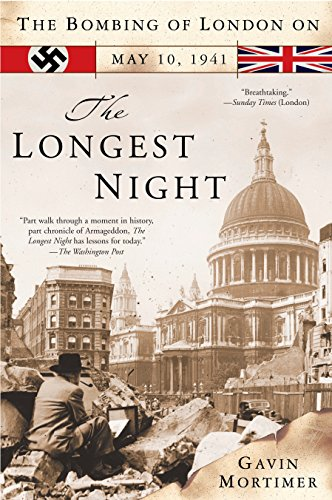 The Longest Night: The Bombing of London on May 10, 1941 por Gavin Mortimer