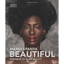 Beautiful: Portraits of Black Beauty