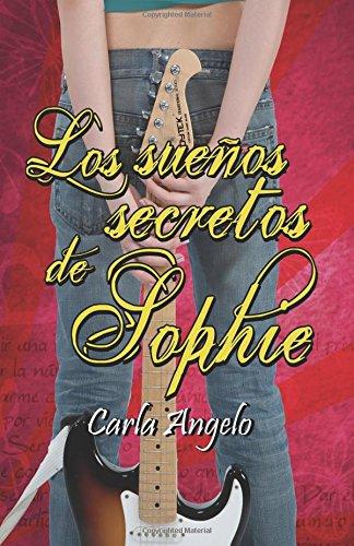 Los sueños secretos de Sophie: Volume 2 (Después de clases)