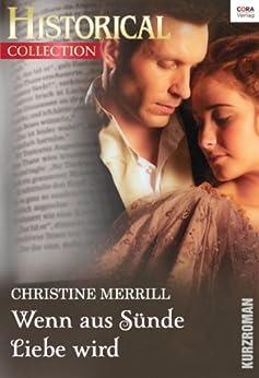 Wenn aus Sünde Liebe wird (Historical Collection)