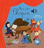 Mon petit Chopin (Mes premiers livres sonores)