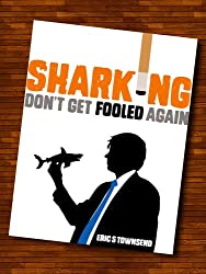 Success Books: Sharking (Don't Get Fooled Again) (Go Booklets Book 1) (English Edition)