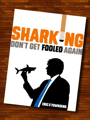 Success Books: Sharking (Don't Get Fooled Again) (Go Booklets Book 1) (English Edition) por Eric S. Townsend