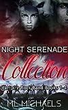 Night Serenade : Vampire Rock Band Books 1-4