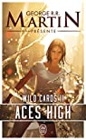 Wild Cards, tome 2 : Aces High par George R-R Martin