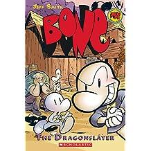 BONE #4: Dragonslayer