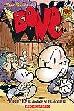 Dragonslayer (Bone #4) (Bone Reissue Graphic Novels (Paperback))