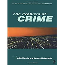 The Problem of Crime (Published in association with The Open University)