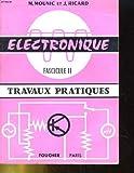 Electronique fascicule ii: travaux pratiques