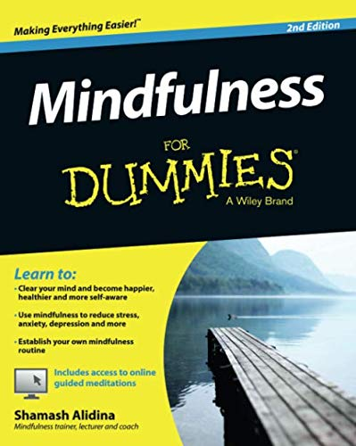 Mindfulness For Dummies 2e (For Dummies Series)