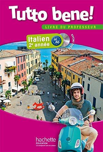 Tutto bene! 2e année - Italien - Livre du professeur - Edition 2014 by Pierre Méthivier (2014-09-02)