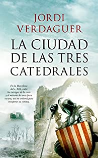 La ciudad de las tres catedrales par Jordi Verdaguer Vila-Sivill