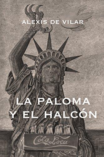 La paloma y el halcón por Alexis De Vilar Hernandez