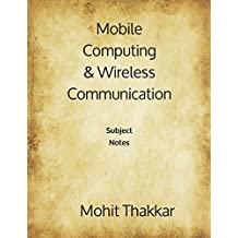 Mobile Computing & Wireless Communication: Subject Notes