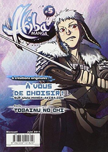 Akiba Manga, N 5, Juin 2011 :