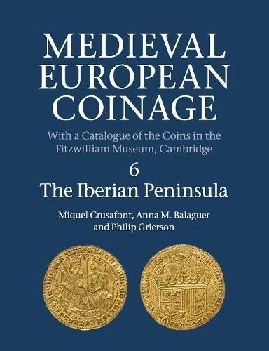 medieval-european-coinage-volume-6-the-iberian-peninsula