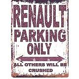 20,3x 25,4cm Renault Parking Sign Retro Vintage Style 20,3x 25,4cm voiture Abri de jardin en métal 20x 25cm garage atelier art mural