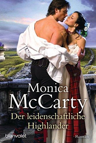 Der leidenschaftliche Highlander: Roman