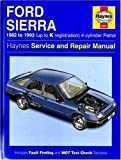 Ford Sierra 4-Cylinder Service and Repair Manual (Haynes Service and Repair Manuals) by Steve Rendle (1988-09-01)