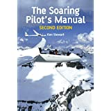 Soaring Pilot's Manual: Second Edition