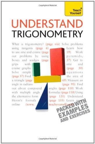 Understand Trigonometry: Teach Yourself
