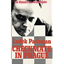 Checkmate in Prague The Memoirs of a Grandmaster 1st edition by Ludek Pachman (2012) Paperback
