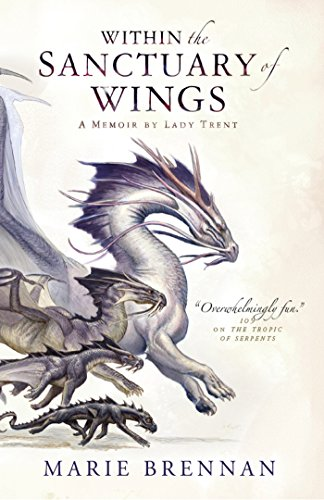 within-the-sanctuary-of-wings-a-memoir-by-lady-trent