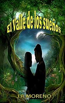 El valle de los sueños de [Bermejo, Jose Ramon Moreno]