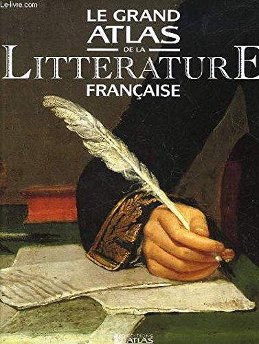 Le grand atlas de la littérature française